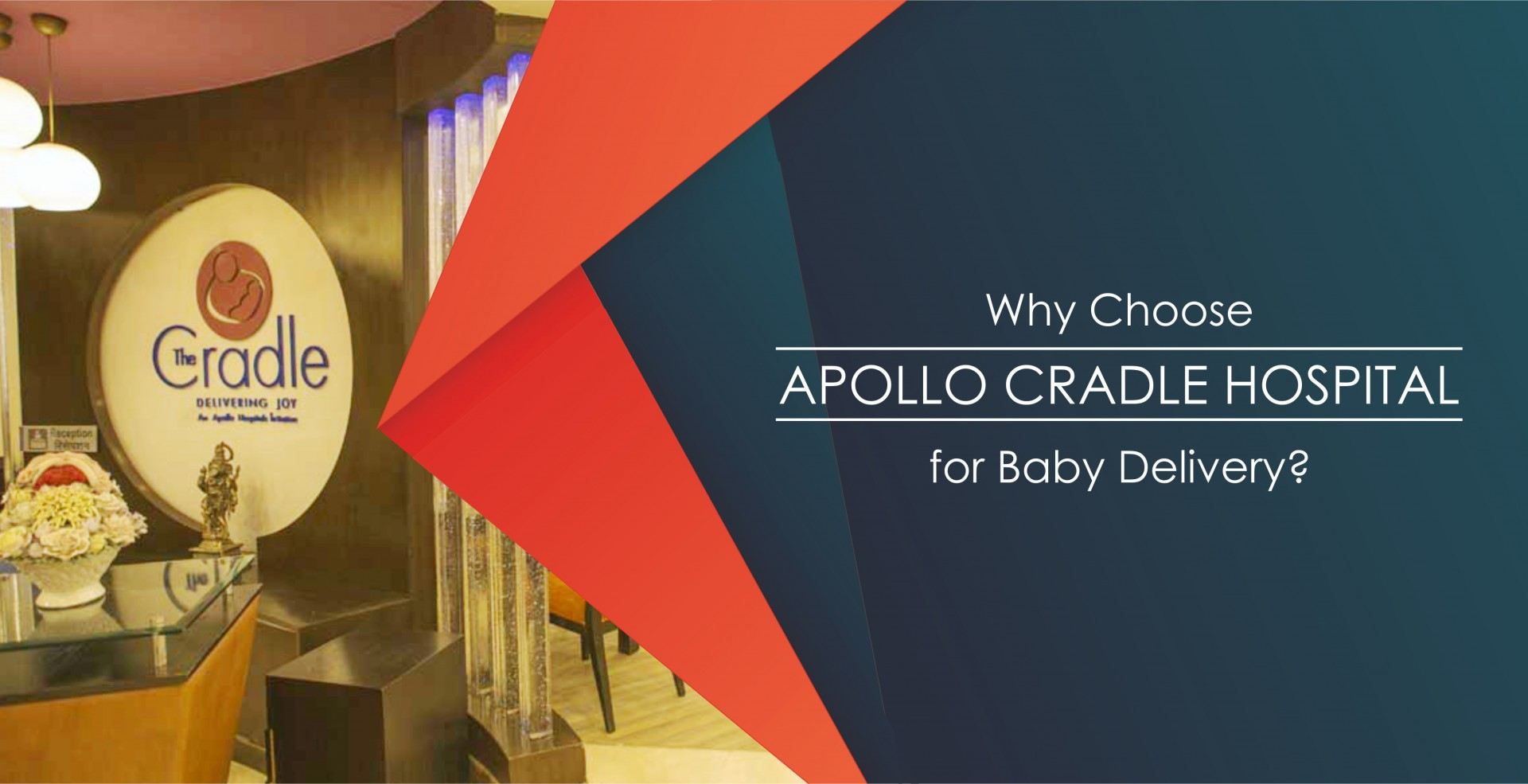 Why Choose Apollo Cradle Hospital for Baby Delivery