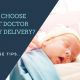 How to choose the best doctor for baby delivery_