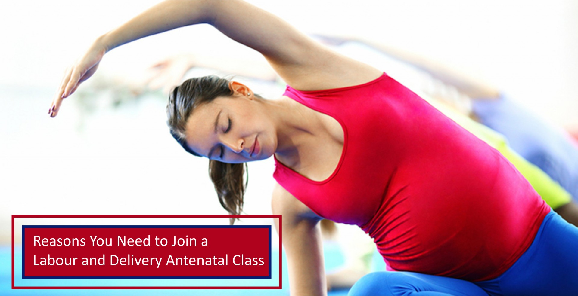 Reasons You Need to Join a Labour and Delivery Antenatal Class
