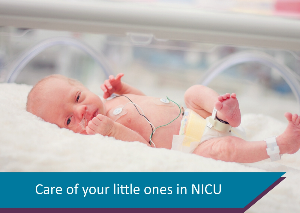 Care of your little ones in NICU